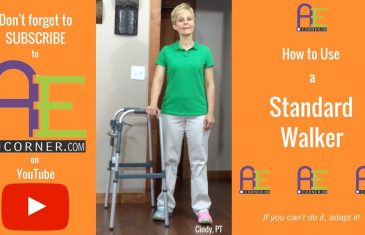 How to Use a Standard Walker