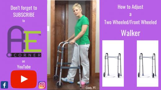 Adjust a 2 Wheel Walker
