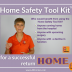 the home safety tool kit for a successful return home